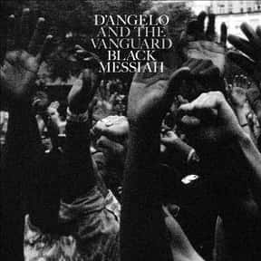 Black Messiah [2014] is listed (or ranked) 25 on the list The Best R&B Albums Of The 2010s, Ranked