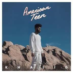 American Teen [2017] is listed (or ranked) 12 on the list The Best R&B Albums Of The 2010s, Ranked