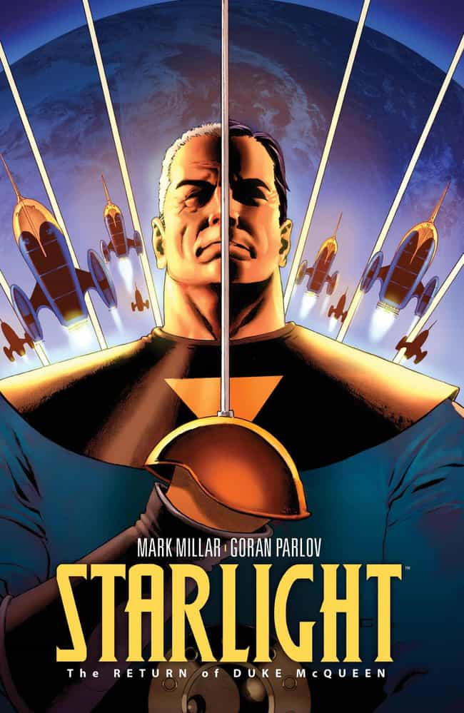 Starlight is listed (or ranked) 3 on the list Mark Millar Comics That Should Be Made Into Movies Or TV Shows