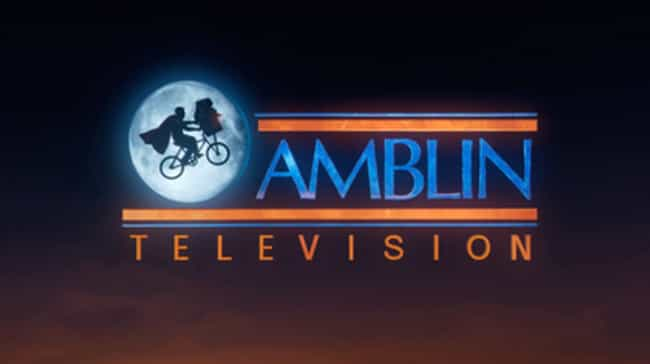 Amblin Television is listed (or ranked) 1 on the list TV Production Company Logos That Immediately Take You Back To Your Childhood