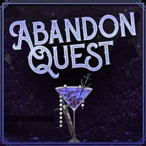 Abandon Quest is listed (or ranked) 15 on the list The Most Popular D&D Podcasts Right Now, Ranked