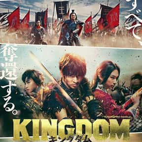 Kingdom is listed (or ranked) 13 on the list The Best Japanese Action Movies of All Time