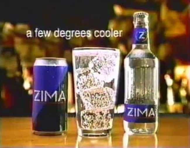 Rumors That It Couldn't ... is listed (or ranked) 3 on the list For A Brief Moment In The '90s, Zima Was Popular - Until People Tasted It