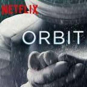 Orbiter 9 is listed (or ranked) 13 on the list The Best Netflix Original Sci-Fi Movies