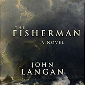 The Fisherman is listed (or ranked) 6 on the list The Most Popular Horror Novels Of The 2010s