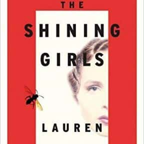 The Shining Girls is listed (or ranked) 15 on the list The Most Popular Horror Novels Of The 2010s