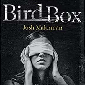 Bird Box is listed (or ranked) 4 on the list The Most Popular Horror Novels Of The 2010s