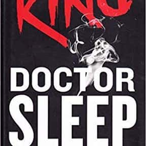 Doctor Sleep is listed (or ranked) 2 on the list The Most Popular Horror Novels Of The 2010s