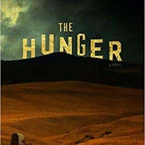 The Hunger is listed (or ranked) 19 on the list The Most Popular Horror Novels Of The 2010s