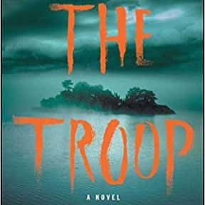 The Troop is listed (or ranked) 8 on the list The Most Popular Horror Novels Of The 2010s