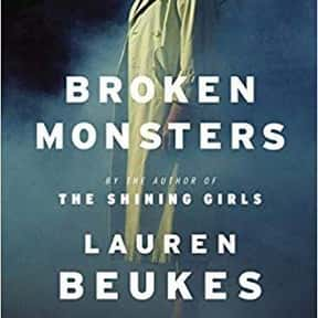 Broken Monsters is listed (or ranked) 14 on the list The Most Popular Horror Novels Of The 2010s