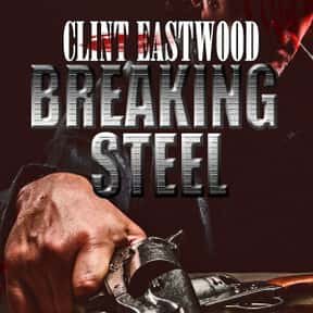 Clint Eastwood Breaking Steel is listed (or ranked) 20 on the list The Best Western Movies on Amazon Prime