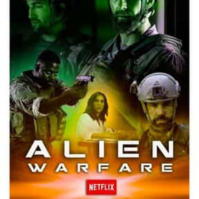 Alien Warfare is listed (or ranked) 25 on the list The Best Alien Movies Streaming On Netflix