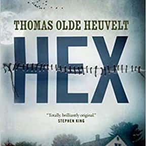 Hex is listed (or ranked) 12 on the list The Most Popular Horror Novels Of The 2010s