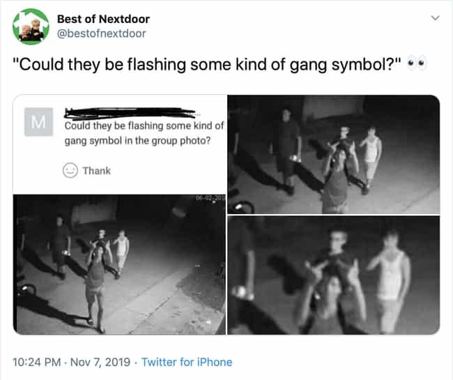 Number One Gang Sign is listed (or ranked) 3 on the list 31 Insane Posts That Prove Nextdoor Is Twitter For Old People
