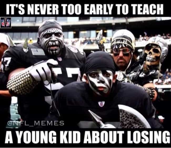 Teaching The Youth Of America is listed (or ranked) 3 on the list Memes To Express Why Oakland Raiders Fans Are The Worst