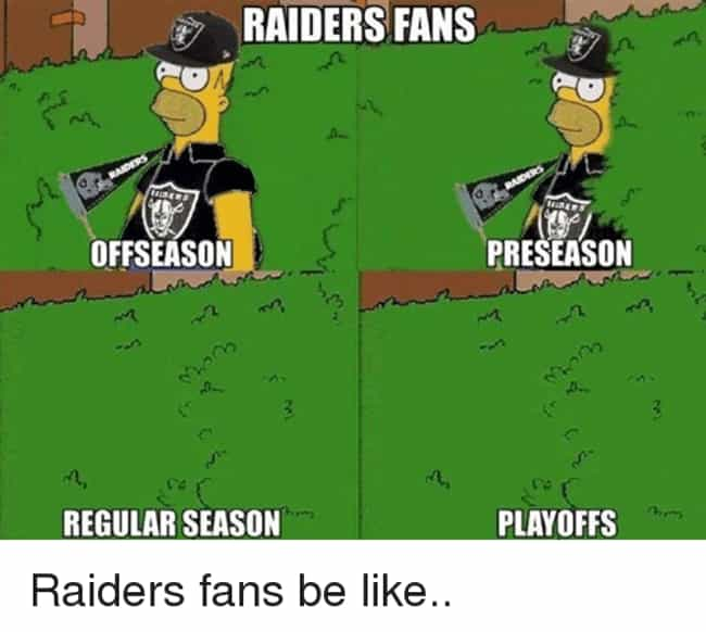 Bush League is listed (or ranked) 2 on the list Memes To Express Why Oakland Raiders Fans Are The Worst