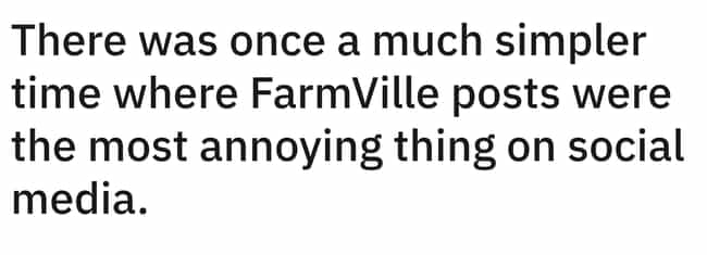 Wow, Farmville #TBT is listed (or ranked) 2 on the list 21 Eye-Opening Shower Thoughts That Are Kind Of Mind-Blowing