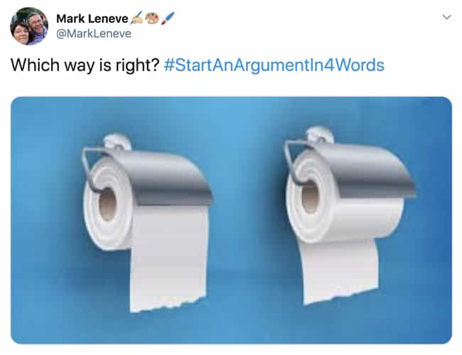 Left, Right? is listed (or ranked) 1 on the list People Are Sharing The Funniest Way To Start An Argument With Only 4 Words