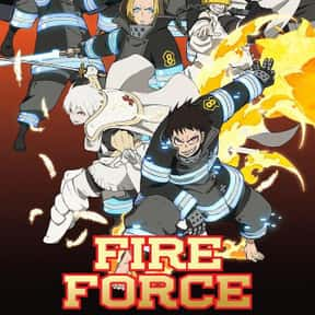 Fire Force is listed (or ranked) 4 on the list The Best Anime on Crunchyroll