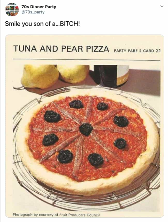 Suddenly Hawaiian Pizza Isn't ... is listed (or ranked) 1 on the list 32 Pictures That Prove 1970s Dinner Parties Were Absolute Nightmares