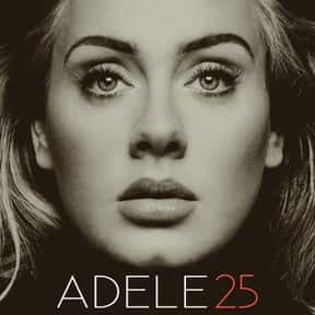 25 [2015] is listed (or ranked) 17 on the list The Greatest Pop Albums Of The 2010s, Ranked