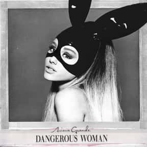 Dangerous Woman [2016] is listed (or ranked) 10 on the list The Greatest Pop Albums Of The 2010s, Ranked