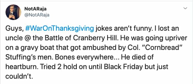 The Battle Of Cranberry Hill is listed (or ranked) 3 on the list War On Thanksgiving Tweets Funny Enough For The Whole Family