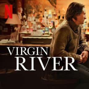 Virgin River is listed (or ranked) 7 on the list The Best Netflix Original Drama Shows