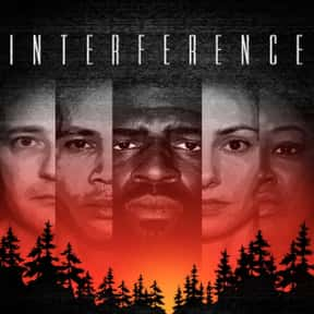 Interference is listed (or ranked) 18 on the list The Best Suspense Movies on Amazon Prime