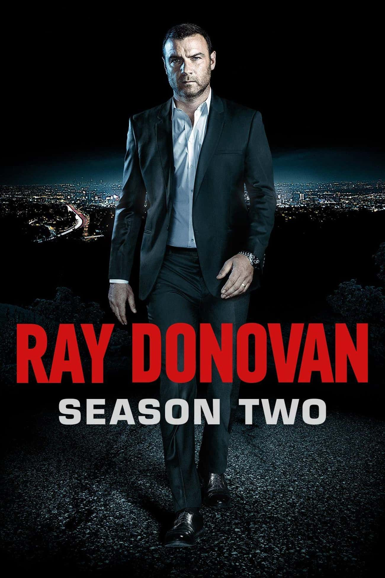 Ray Donovan - Season 2 is listed (or ranked) 2 on the list Ranking the Best Seasons of 'Ray Donovan'