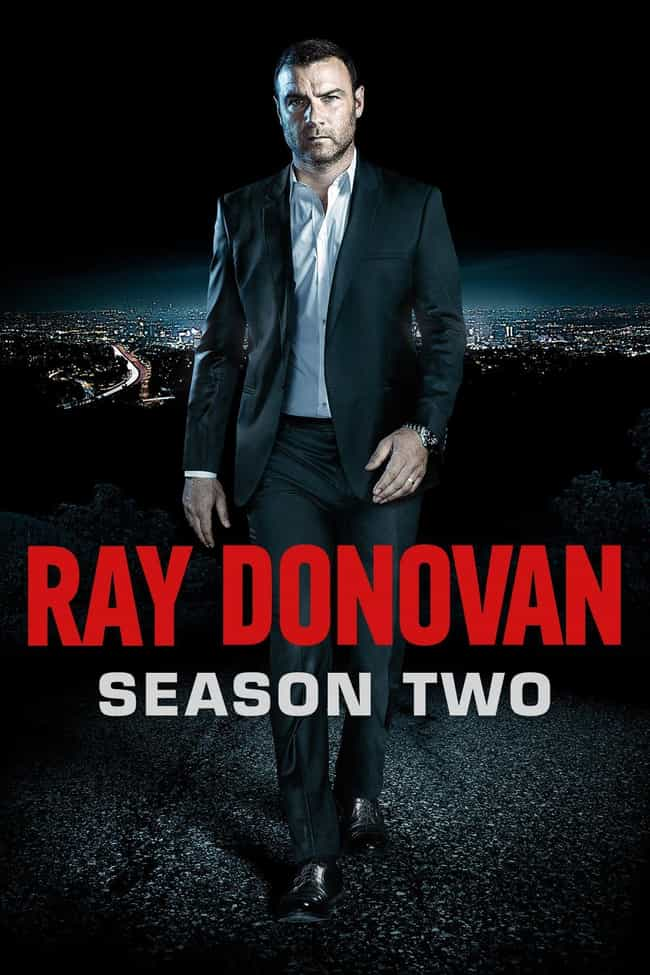 Ray Donovan - Season 2 ... is listed (or ranked) 3 on the list Ranking the Best Seasons of 'Ray Donovan'