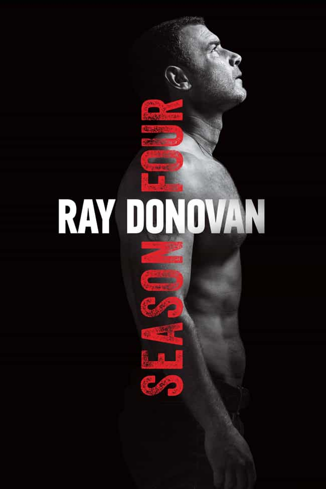 Ray Donovan - Season 4 ... is listed (or ranked) 4 on the list Ranking the Best Seasons of 'Ray Donovan'