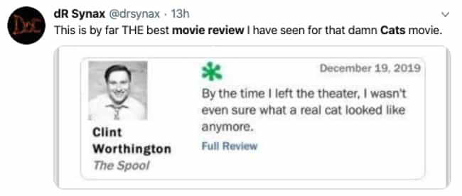 'I Wasn't Even Sure What... is listed (or ranked) 4 on the list The Funniest Tweets From People Who Survived The 'Cats' Movie