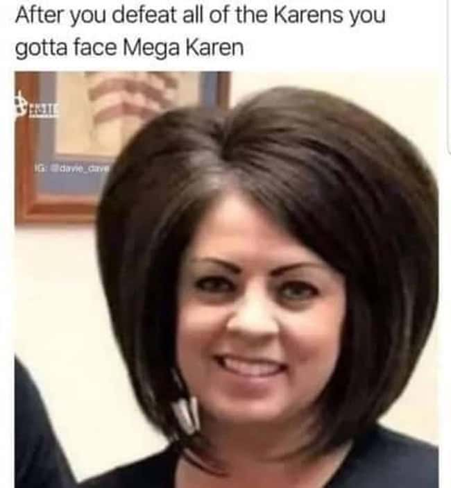 25 Karen Memes That Will Make You Want To Talk To The Manager