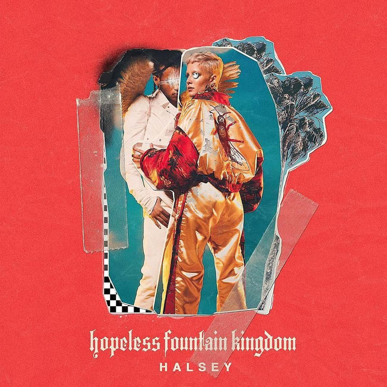 Hopeless Fountain Kingdom is listed (or ranked) 2 on the list Every Halsey Album, Ranked