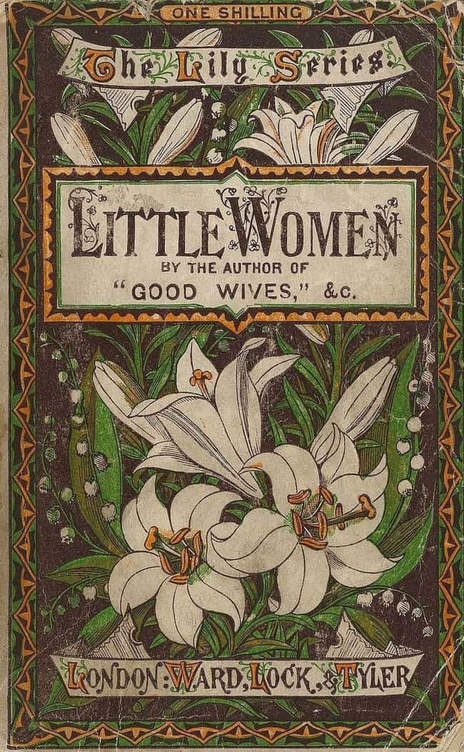 Alcott Said 'Little Wome... is listed (or ranked) 1 on the list How Louisa May Alcott's Real Life Inspired 'Little Women'