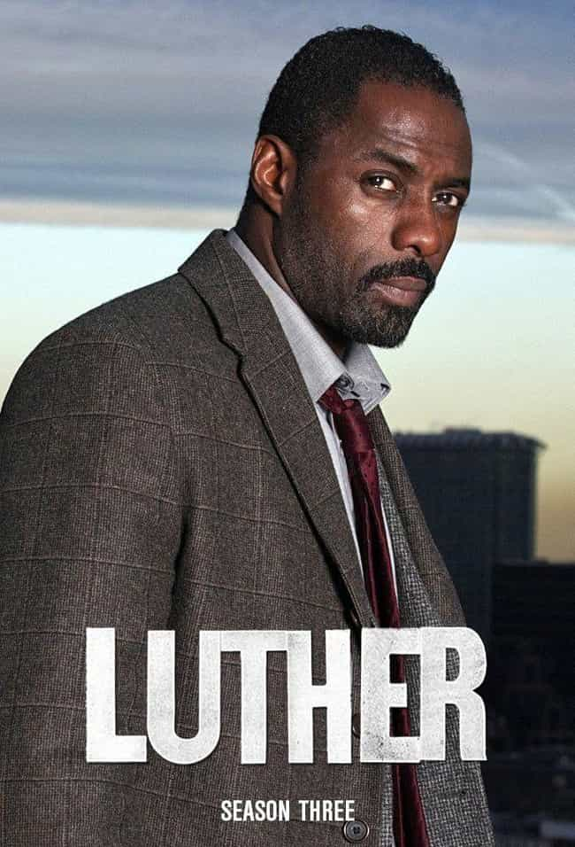Luther - Season 3 is listed (or ranked) 4 on the list Ranking the Best Seasons Of 'Luther'