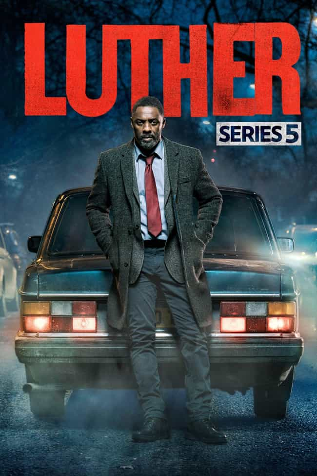 Luther - Season 5 is listed (or ranked) 2 on the list Ranking the Best Seasons Of 'Luther'
