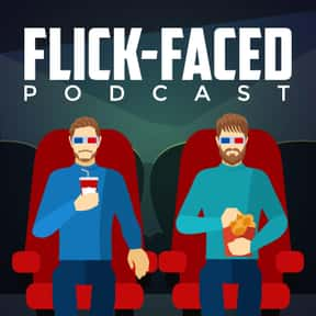 Flick-Faced is listed (or ranked) 16 on the list The Best Podcasts for Nerds