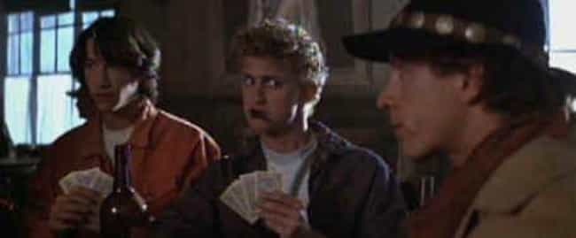 He Didn't Even Card Us ... is listed (or ranked) 2 on the list The Funniest 'Bill & Ted's Excellent Adventure' Quotes