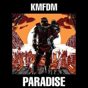 Paradise is listed (or ranked) 19 on the list The Best KMFDM Albums of All Time