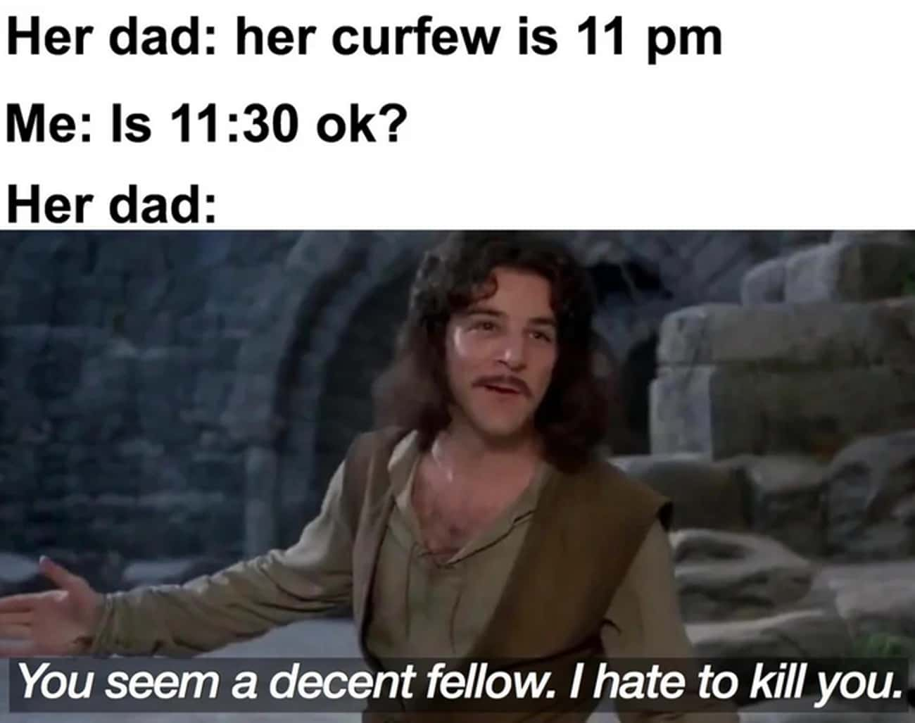 You're Pushing Your Luck, Kid is listed (or ranked) 2 on the list 20 Princess Bride Memes That Remind Us Why The Movie Is Brilliant