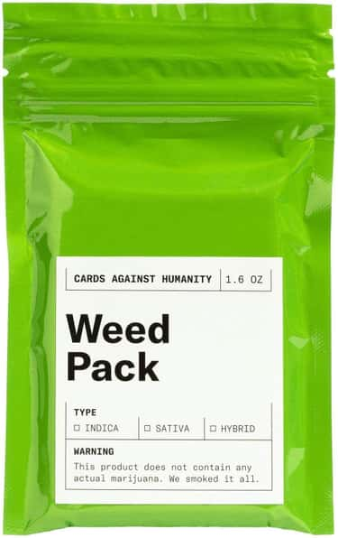 Weed Pack is listed (or ranked) 2 on the list The Best Cards Against Humanity Expansions, Ranked By How Outrageous They Are