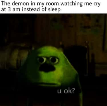 Get You A Demon Who Cares is listed (or ranked) 2 on the list 20 Memes You'll Only Understand If You're Haunted By A Sleep Paralysis Demon