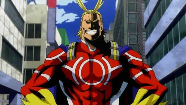 All Might Is The Number ... is listed (or ranked) 1 on the list 13 Anime Characters With Legendary Reputations