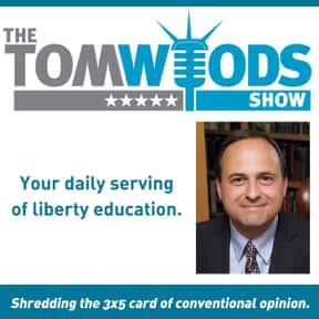 The Tom Woods Show is listed (or ranked) 22 on the list The Best Podcasts for Smart People