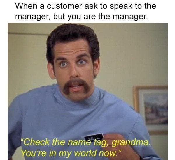 When You Are The Manager on Random Memes Only People Who Work At Dominos Will Relate To