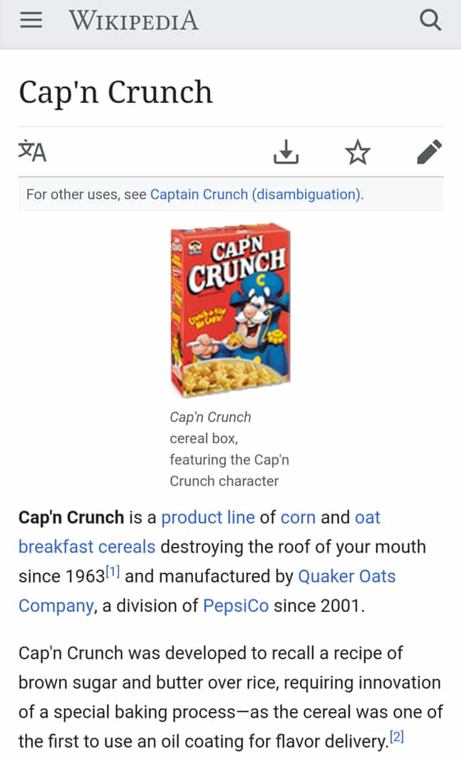 'Cap'n Crunch' is listed (or ranked) 4 on the list 30 Times People Made Their Own Hilarious Edits To Wikipedia