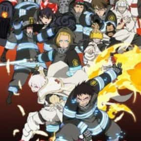 Fire force is listed (or ranked) 21 on the list The 30+ Best Shounen Anime Of All Time